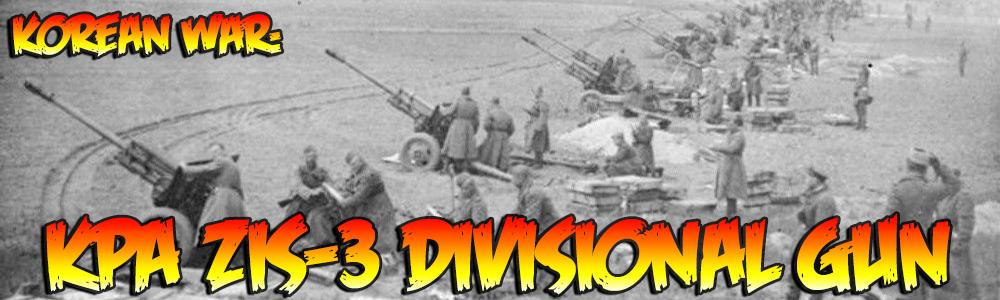 Korean War: KPA ZiS-3 Divisional Gun