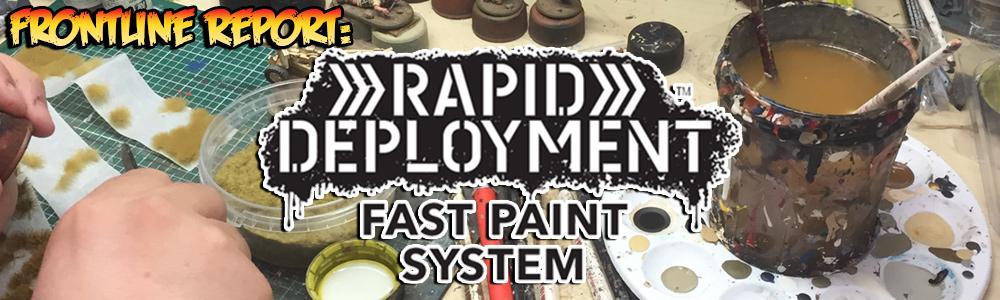 Rapid Deployment Fast Paint System