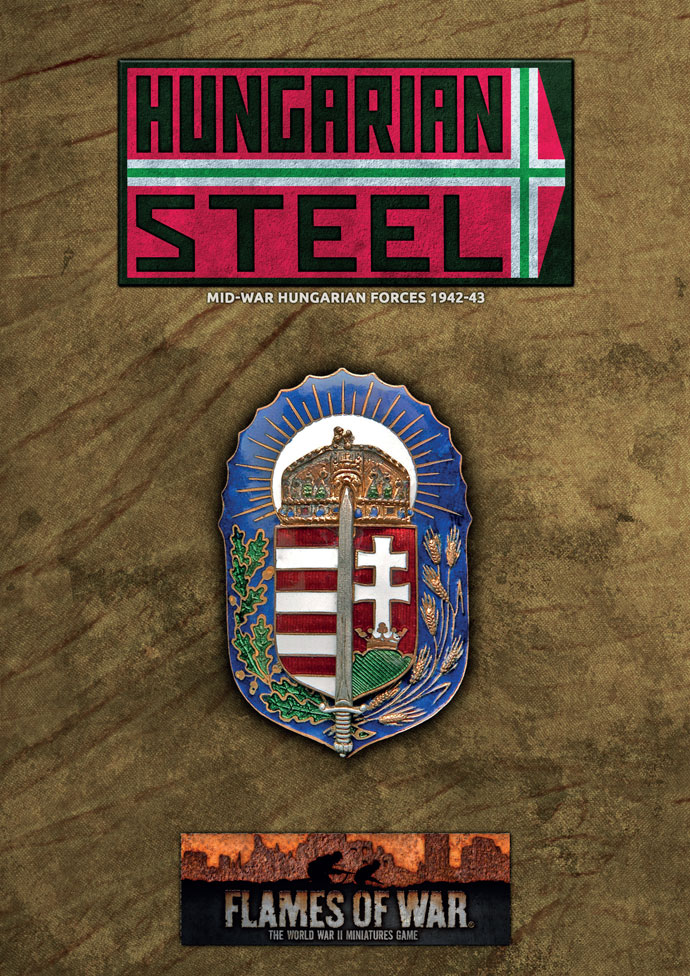 Hungarian Steel: Mid-war Hungarian Forces 1942-43 Spotlight